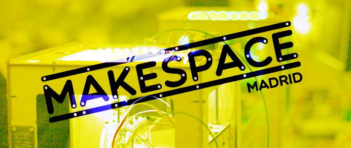 Makespace: un nuevo espacio autogestionado de impresión 3D en Madrid